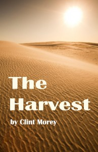 The Harvest 194x300 Book Review: The Harvest by Clint Morey