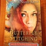 "Book Review: ""Butterfly Stitching"" by Shermin Nahid Kruse"