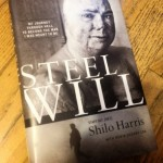 "Book Review: ""Steel Will"" by Staff Sgt. (RET) Shilo Harris"